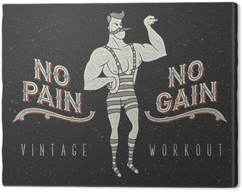 "Canvas Print Vintage poster with circus strong man and slogan: ""no pain no gain"""