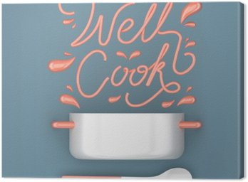 Well cook quote with pot modern 3D rendering 3D illustration