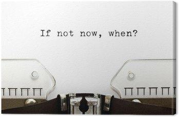 Canvas Schrijfmachine If Not Now Wanneer