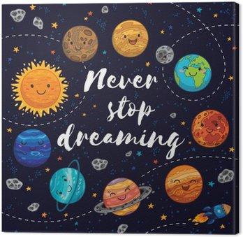 Canvas Stop nooit met dromen. Motivatie vector illustratie