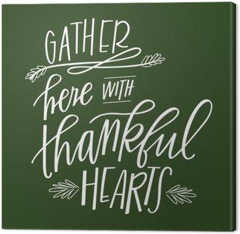 Canvas Verzamel hier met Thankful Hearts