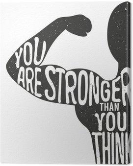 Canvastavla Du är starkare än du tror. Bokstäver tappning typografisk affisch. Motiverande och inspirerande vektor illustration, man silhuett och citat. gym och bodybuilding reklam mall.