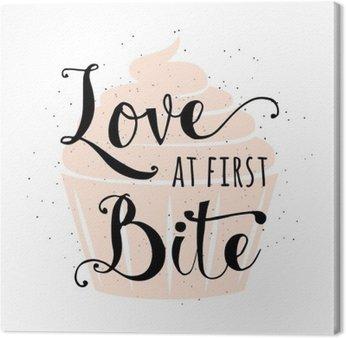 Canvastavla Mat relaterade typografi offert med muffin, handritad bokstäver text tecken slogan kärlek vid första tuggan. Kul bageri baner, affisch, kort, plakat kreativ design isolerade på vintafe, retro bakgrund