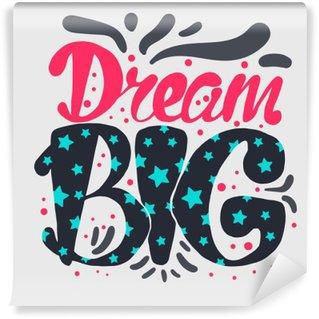 Carta da Parati in Vinile La motivazione e Dream Lettering Concetto