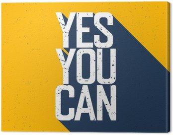"""Cuadro en Lienzo Cartel de motivación con las letras """"Sí puedes"""". Sombras, en vosotros"""
