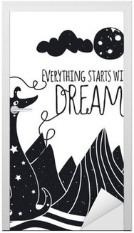 Cute romantic vector illustration with dog looking at the moon. Everything starts with a dream. Stars, mountains and clouds. Door Sticker