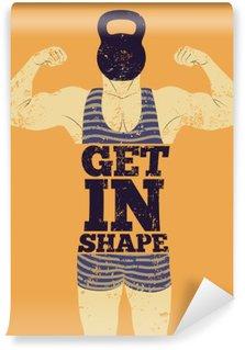 Vinyl Fotobehang In vorm komen. Typografische Gym zin vintage grunge poster design met sterke man. Retro vector illustratie.