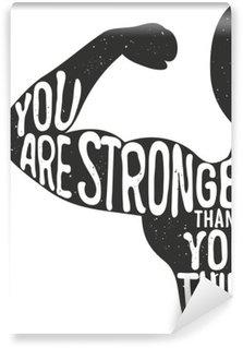 Vinyl Fotobehang Je bent sterker dan je denkt. Belettering vintage typografische poster. Motiverende en inspirerende vector illustratie, man silhouet en offerte. fitness club en bodybuilding reclame template.
