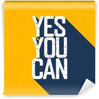 """Vinyl Fotobehang Motieven affiche met het van letters """"Yes You Can"""". Schaduwen, op ye"""