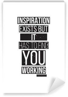 Fotomural Estándar La inspiración existe, pero tiene que encontrarte trabajando. Pablo Picass