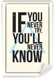 Vinyl-Fototapete Inspiration Motivation Plakat. Grunge-Stil