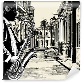 Vinyl-Fototapete Saxophonist in einer Straße von Kuba