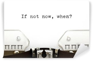 Vinyl-Fototapete Typewriter If Not Now Wenn