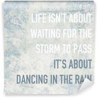 Vinylová Fototapeta Motivační plakát citát život je o tanec v dešti