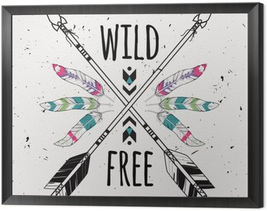 Framed Canvas Vector grunge illustration with crossed ethnic arrows, feathers and tribal ornament. Boho and hippie style. American indian motifs. Wild and Free poster.