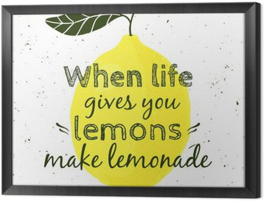 """Vector illustration with lemon and motivational quote """"When life gives you lemons, make lemonade"""". Typographical poster for print, t-shirt, greeting card."""