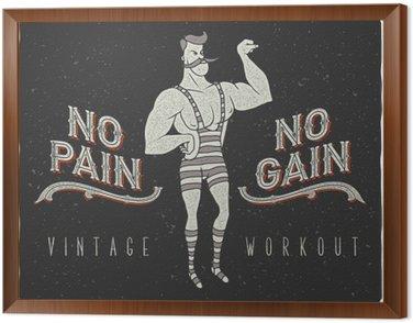"Vintage poster with circus strong man and slogan: ""no pain no gain"""