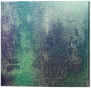 Leinwandbild Alte Textur als abstrakte Grunge-Hintergrund. Mit verschiedenen Farbmuster: grün; Purpur (Violett); grau; Cyan