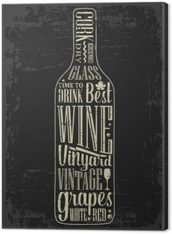 Leinwandbild Typografie Plakat Schriftzug Text in der Silhouette Weinflasche. Vintage-Vektor-Gravur Illustration. Werbedesign für Pub auf dunklem Hintergrund