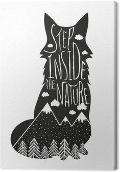 Leinwandbild Vector Hand Schriftzug Illustration gezeichnet. Treten Sie ein in die Natur. Typografie Plakat mit Fuchs, Berge, Kiefernwald und Wolken.