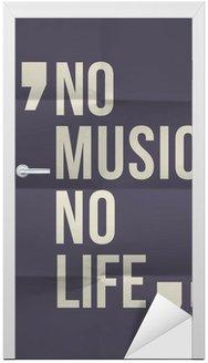 """Naklejka na Drzwi """"""""""""Nie ma muzyki nie ma życia"""""""" cytat na złożone w ośmiu tle papieru"""""""