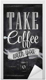 Plakat napis wziąć kawę z Tobą kreda