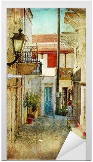 Naklejka na Drzwi Stare greckie ulice-artystyczny obraz