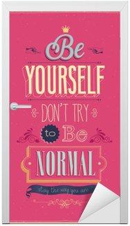 """Naklejka na Drzwi Vintage """"Be Yourself"""" Poster. Ilustracji wektorowych."""