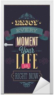 Naklejka na Drzwi Vintage, cieszyć się każdą chwilą plakat. ilustracji wektorowych.