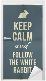 Naklejka na Drzwi Zachowaj spokój i odłogiem Biały Królik ofertę na tekstury papieru