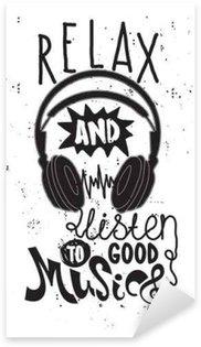 Naklejka Zrelaksuj się i posłuchać dobrej muzyki