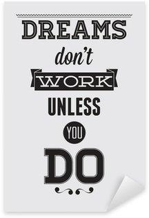 Nálepka Pixerstick Motivační plakát