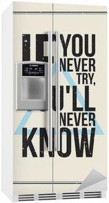 Nálepka na Ledničku Inspirace motivace plakát. Grunge styl