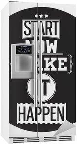 Nálepka na Ledničku Typografické Poster design - Začněte hned. Make It Happen