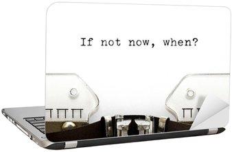 Nálepka na Notebook Psací stroj Když ne teď při