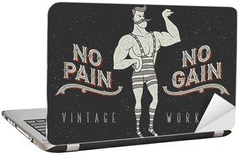 """Nálepka na Notebook Vintage plakát s cirkusovým silného muže a sloganem: """"žádná bolest žádný zisk"""""""
