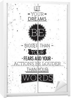 Nálepka na Skříň Grunge retro stylu motivační plakát s typografií
