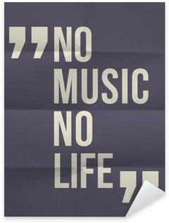 "Nálepka ""No music no life"" citace na složil v osmi papírové pozadí"