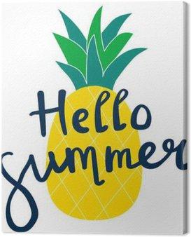 Obraz na Plátně Nápisy Ahoj léto žlutý ananas ilustrační vektoru