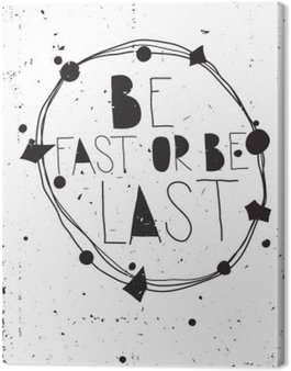 Obraz na Plátně Vintage inspirativní grunge plakát s citátem a design elemen