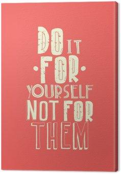Obraz na Płótnie Cytat, inspirujący plakat, projekt typograficzny