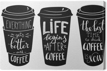 Obraz na Płótnie Cytat Nadruki na papierze filiżanka kawy kształcie zestawu