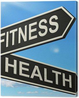 Obraz na Płótnie Drogowskaz pokazy ćwiczeń zdrowia i dobre samopoczucie wypracować