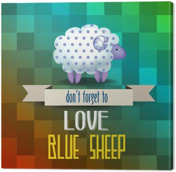 """Obraz na Płótnie Plakat z owiec i komunikat """"Nie zapomnij kocham niebieskie owce"""""""