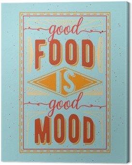 Obraz na Płótnie Vintage żywności związane typograficzny cytat