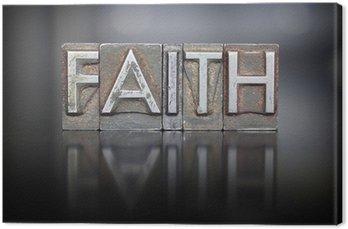 Obraz na Płótnie Wiara typograficznego