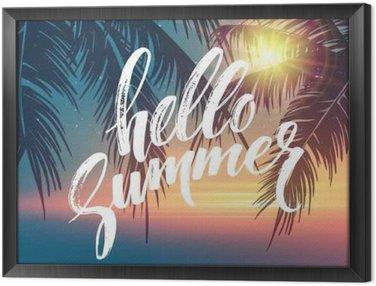 Obraz v Rámu Dobrý den, v létě pozadí. Tropické palmové listy vzorek, rukopis nápisy. Palm Větve stromu. Tropic ráj pozadí. vektorové ilustrace