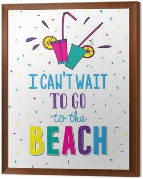 Obraz v Rámu Ručně malovaná letní plakát s citací