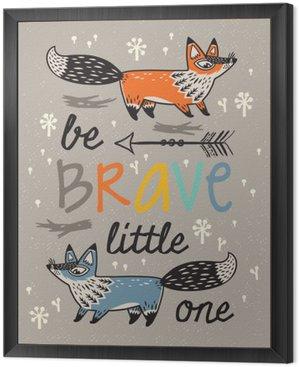 Obraz w Ramie Bądź odważny plakat dla dzieci z lisów w stylu kreskówki