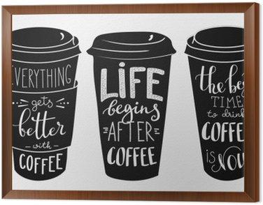 Obraz w Ramie Cytat Nadruki na papierze filiżanka kawy kształcie zestawu